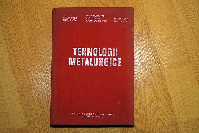 """Tehnologii Metalurgice"" (1979), Ed. Didactica si Pedagogica"
