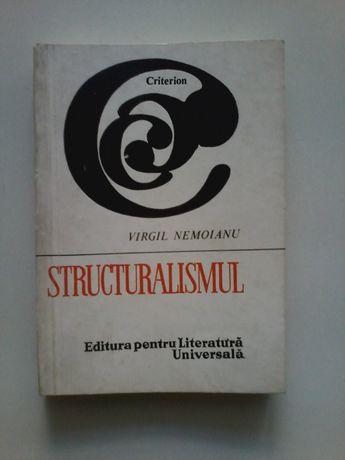 Virgil Nemoianu - Structuralismul