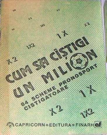 Cum să câştigi un milion