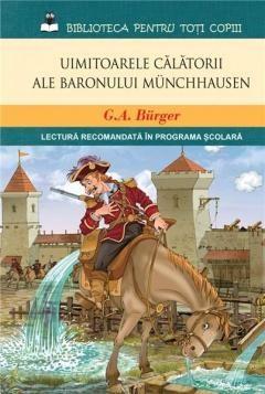 Uimitoarele calatorii ale Beronului Munchhausen - G.A. Burger