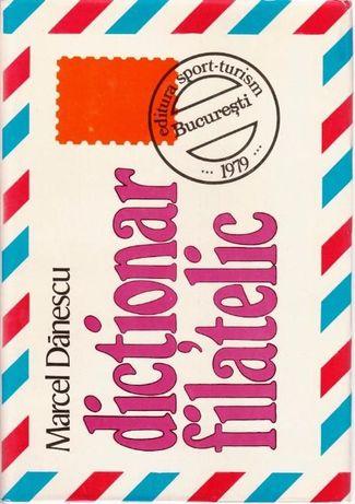 Dictionar filatelic de Marcel Danescu