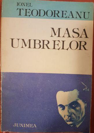 Carte veche: Ionel Teodoreanu - Masa umbrelor