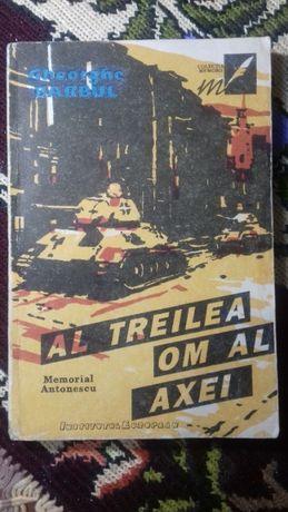 Memorial Antonescu -Al Treilea Om al Axei /Gh, Barbul