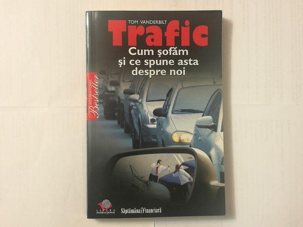 """Carte """"Trafic. Cum șofăm și ce spune asta despre noi"""" - Tom Vanderbilt"""