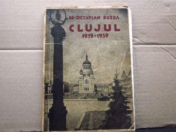 Clujul : 1919-1939 Glas izbanzilor romanesti!Dr Octavian Buzea