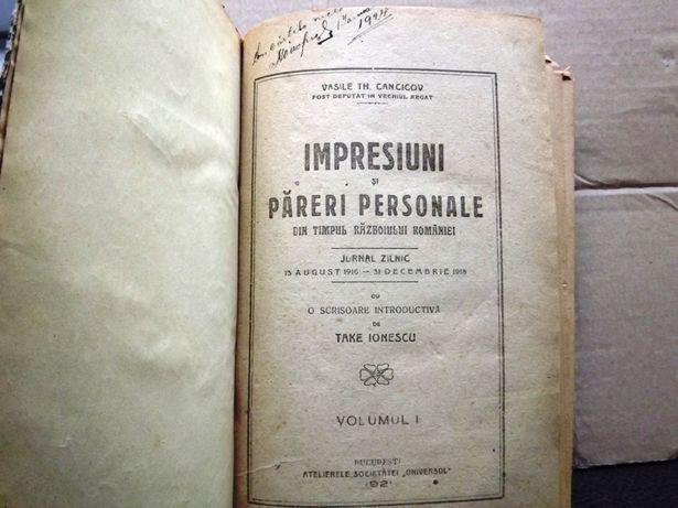 Impresiuni si pareri personale din timpul razboiului Romaniei