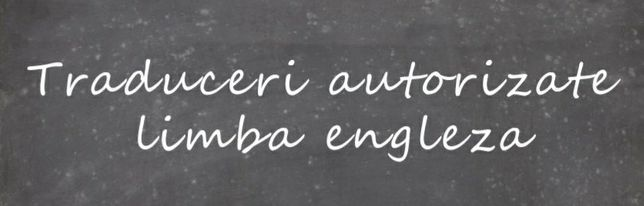 Traducător autorizat limba engleză