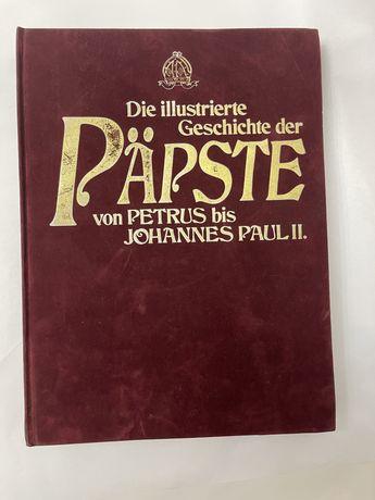 Carte limba germana. Papii de la Sfantul Petru pana la Ioan Paul al II