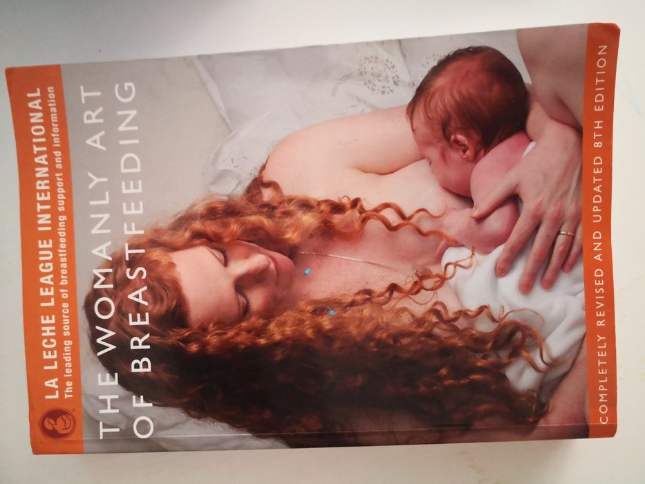 Carte alaptare The womanly art of breastfeeding