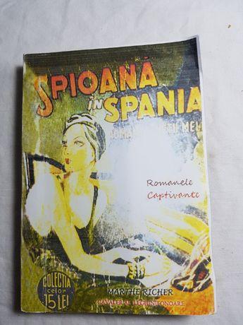 Colecţia Romanele Captivante - Spioană în Spania