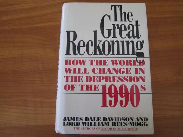 The Great Reckoning by James D. Davidson, James Dale