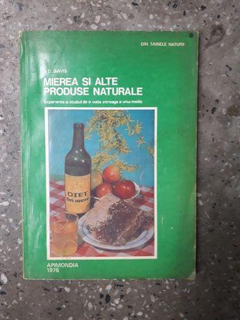 """Carte """"Mierea şi alte produse naturale"""""""