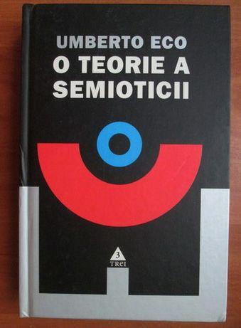 Umberto Eco O teorie a semioticii