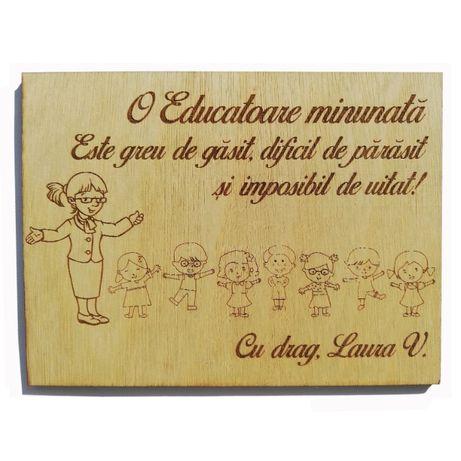 "Cadou personalizat ""Educatoare Minunata"", lemn natur, 15x20cm"