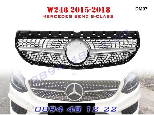 Предна Решетка Диамант Mercedes B W246 Мерцедес Б В246 15-18г AMG АМГ