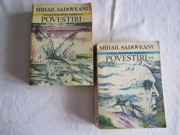 Povestiri de Mihail Sadoveanu vol. 1 sau vol. 2