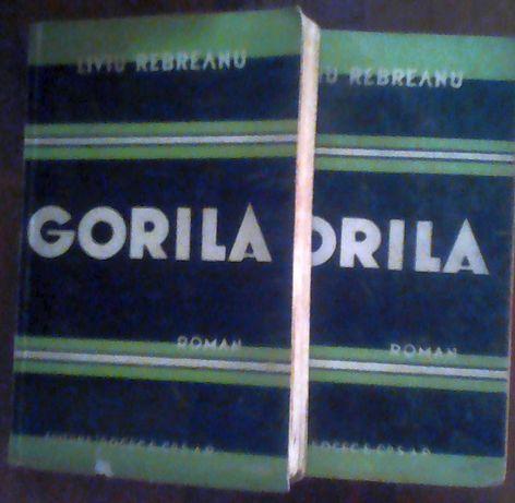 Liviu Rebreanu - Gorila 2 volume