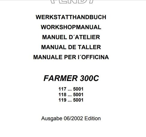 Manual service Fendt 300 C 307 308 309 C carte tehnica
