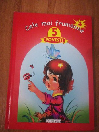 """""""Cele mai frumoase 5 povesti""""=>carte"""