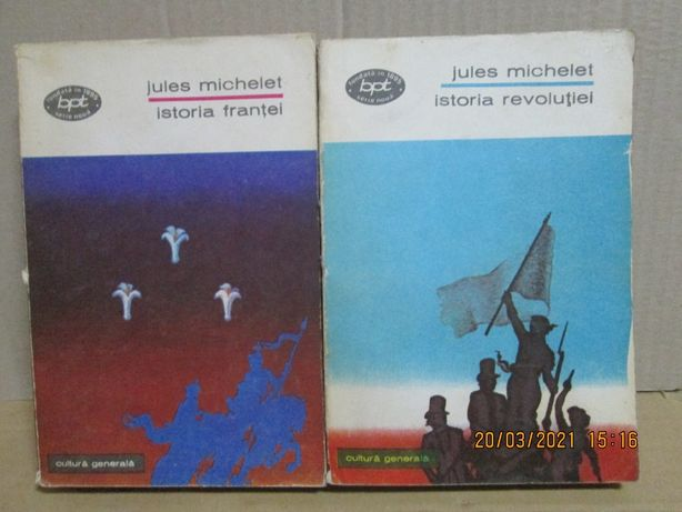 """Istoria Frantei - Istoria Revolutiei"" - Jules Michelet BPT 2 vol 1973"