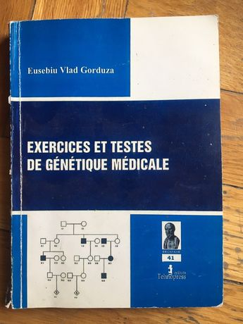 Exercises Et Testes De Genetique Medicale-Eusebiu Vlad Gorduza