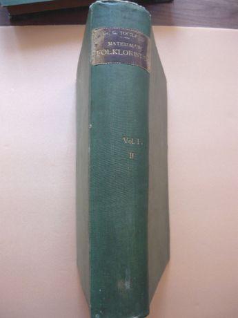 Gr. G. Tocilescu -Materialuri folkloristice (vol. I part. II )-1900