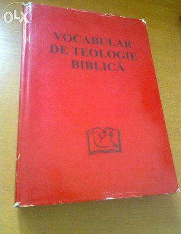 Vocabular de teologie biblica - Xavier Leon-Dufour