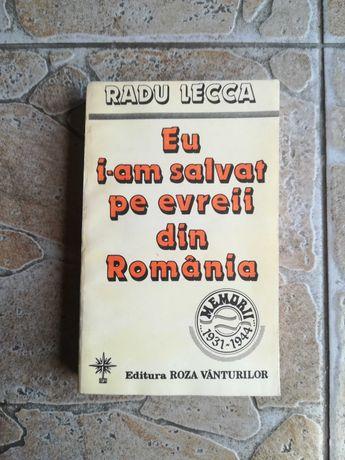 Eu i-am salvat pe evreii din România