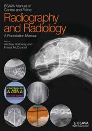 BSAVA Manual of Canine and Feline Radiography and Radiology si altele