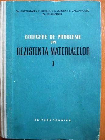 Culegere de probleme din rezistenţa materialelor (vol. I)