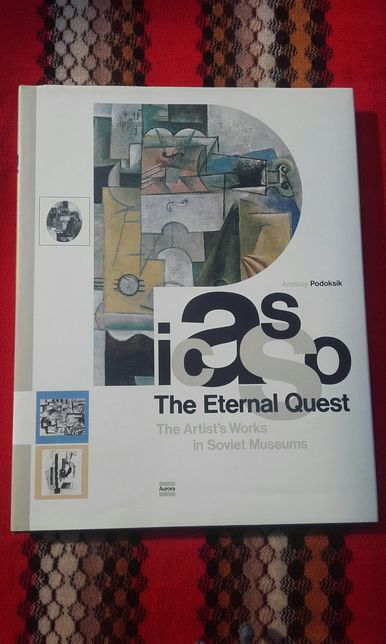 Album de arta Picasso - The Eternal Quest, Anatoly Podoksik