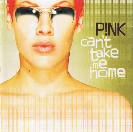 CD original sigilat P!NK – Can't Take Me Home