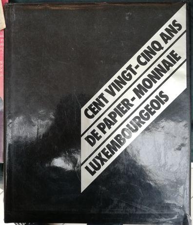 1981 Catalog Bancnote Luxemburg 213 pagini