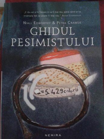 Ghidul pesimistului, ghidul optimistului -NIALL EDWORTHY, PETRA CRAMSI