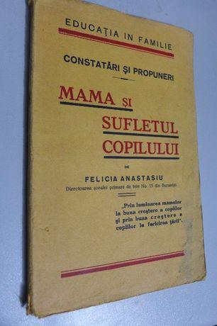 Mama si Sufletul Copilului - Felicia Anastasiu - Educatia in Familie