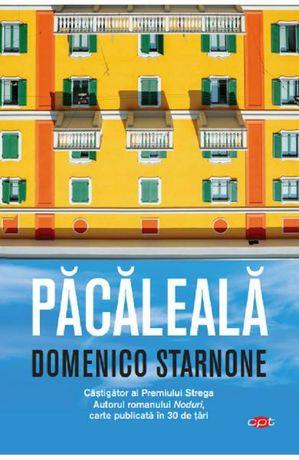 Pacaleala - Domenico Starnone - literatura italiana
