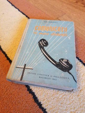 """Volumul """"Comunicații la mare distanta"""" - 1963"""