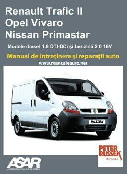 Manual reparatii Renault Trafic/Opel Vivaro (2001-2006)- romana