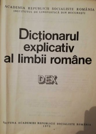 DEX Dictionar explicativ al limbii romane - Carte editata in 1975