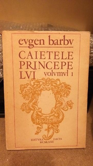 """Cărți de colecție - """"Caietele principelui"""" vol 1-6, Eugen Barbu"""