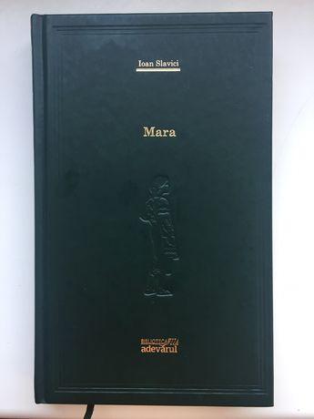100 de opere esențiale biblioteca adevarul Mara de Ioan Slavici