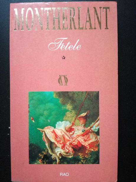 Fetele - Henry de Montherlant