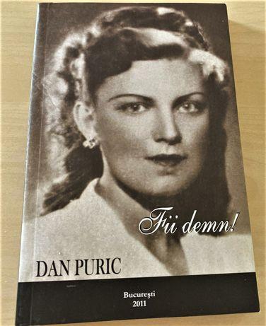 """Vand carte """"Fii demn"""" autor Dan Puric NOUA"""