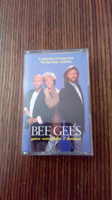 Bee gees you wouldn't know