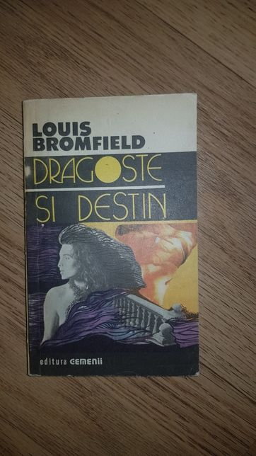 Dragoste si destin-Louis Bromfield