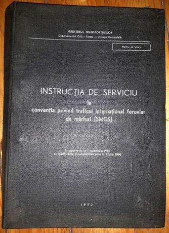1990 -Instructia de serviciu la conventia traficului international CFR