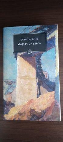 Romanul-Viata pe un peron de Octavian Paler