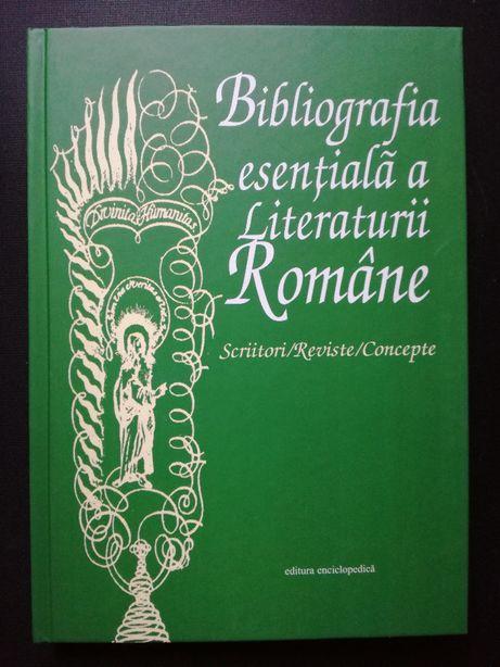 Bibliografia esentiala a literaturii romane - Dan Grigorescu