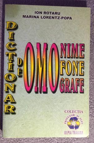 Dictionar de omonime, omofone, omografe de Ion Rotaru, Marina Lorentz