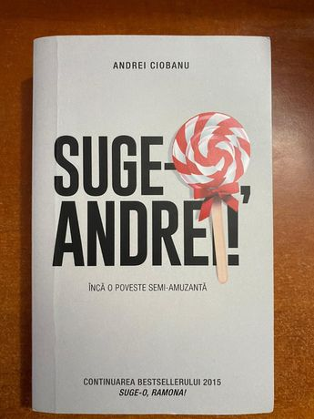 Cartea Suge-o, Andrei! cu autograf